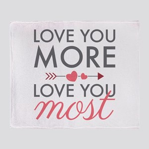 Love You Most Throw Blanket