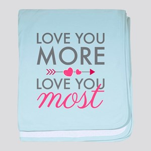 Love You Most baby blanket