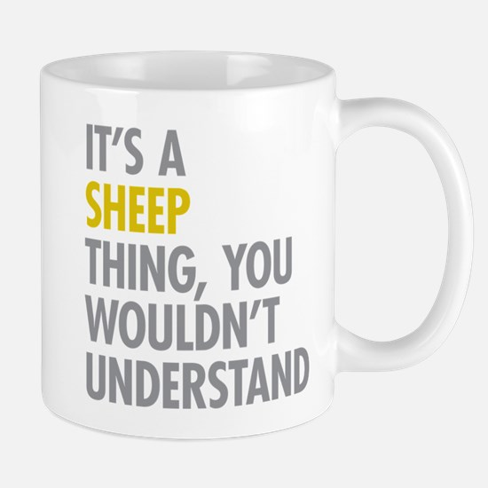 Its A Sheep Thing Mug