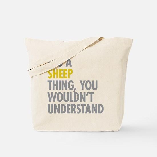 Its A Sheep Thing Tote Bag