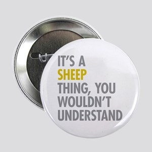 """Its A Sheep Thing 2.25"""" Button"""