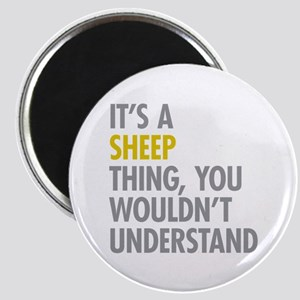 Its A Sheep Thing Magnet