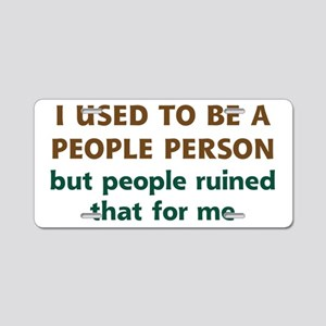 People Person Humor Aluminum License Plate