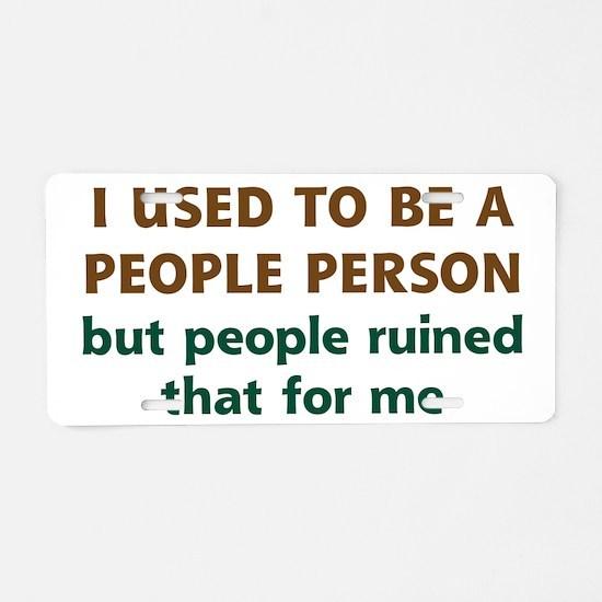 People Person Humor Aluminum License Plate