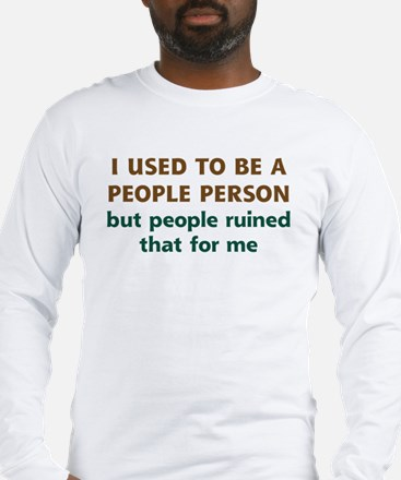 People Person Humor Long Sleeve T-Shirt