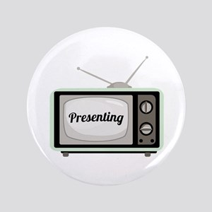 "Presenting TV 3.5"" Button"
