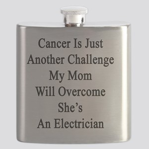 Cancer Is Just Another Challenge My Mom Will Flask