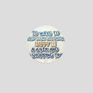 70 ways to make your girlfriend happy Mini Button