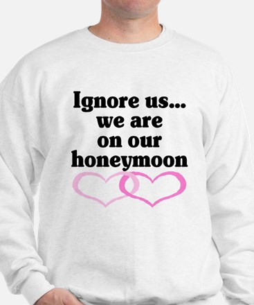 Honeymoon 2 Sweatshirt