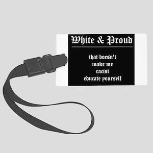 WHITE & PROUD Luggage Tag