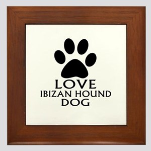 Love Ibizan Hound Dog Framed Tile