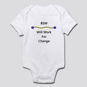 BSW Will Work for Change Infant Bodysuit