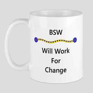 BSW Will Work for Change Mug