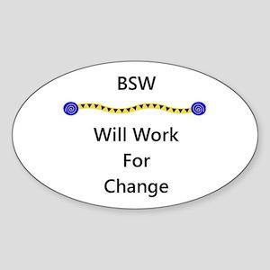BSW Will Work for Change Oval Sticker