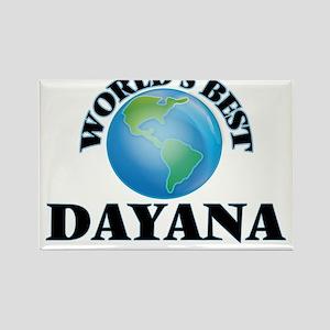 World's Best Dayana Magnets