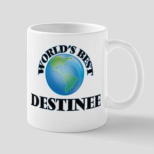 World's Best Destinee Mugs