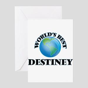 World's Best Destiney Greeting Cards