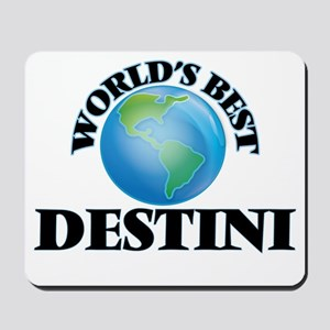 World's Best Destini Mousepad