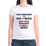 Old enough to die  Jr. Ringer T-Shirt