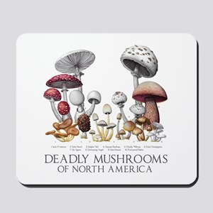 Deadly Mushrooms of North America Mousepad