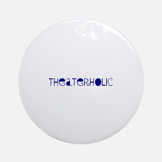 Theaterholic Ornament (Round)