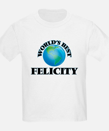 World's Best Felicity T-Shirt