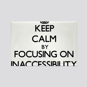 Keep Calm by focusing on Inaccessibility Magnets
