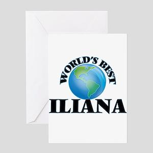 World's Best Iliana Greeting Cards
