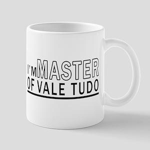 I Am Master Of Vale Tudo 11 oz Ceramic Mug