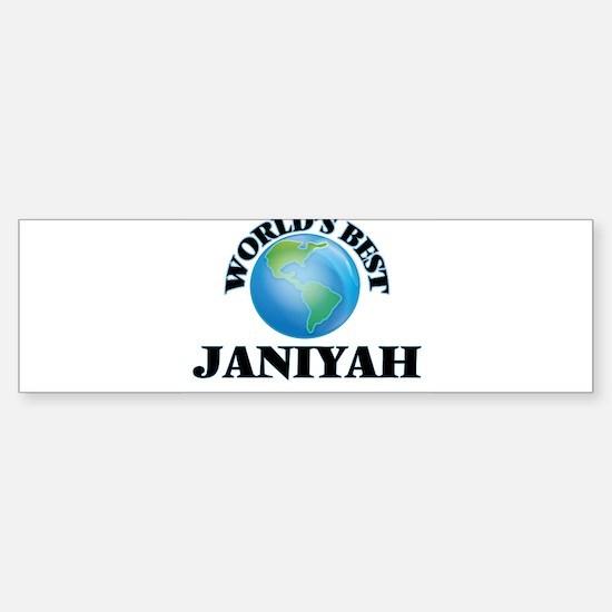 World's Best Janiyah Bumper Bumper Bumper Sticker