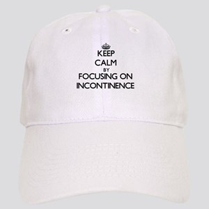 Keep Calm by focusing on Incontinence Cap