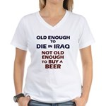 Old enough to die Women's V-Neck T-Shirt