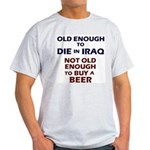Old Enough to Die Light T-Shirt