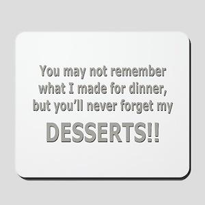 DESSERTS!! Mousepad