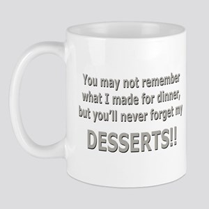 DESSERTS!! Mug