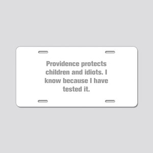 Providence protects children and idiots I know bec