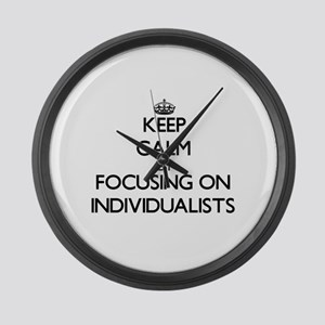 Keep Calm by focusing on Individu Large Wall Clock