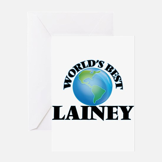 World's Best Lainey Greeting Cards