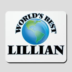 World's Best Lillian Mousepad