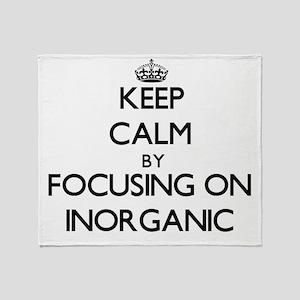Keep Calm by focusing on Inorganic Throw Blanket