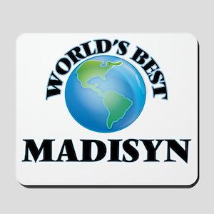 World's Best Madisyn Mousepad