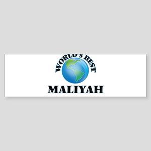 World's Best Maliyah Bumper Sticker