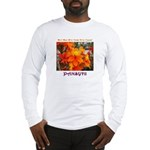 Flower With 'Tude Long Sleeve T-Shirt