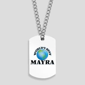 World's Best Mayra Dog Tags