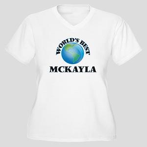 World's Best Mckayla Plus Size T-Shirt