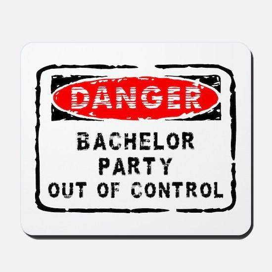 Danger Bachelor Party Mousepad