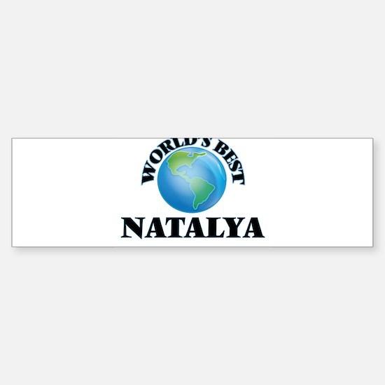 World's Best Natalya Bumper Bumper Bumper Sticker
