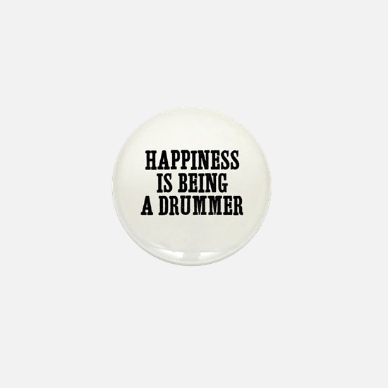 happiness is being a drummer Mini Button