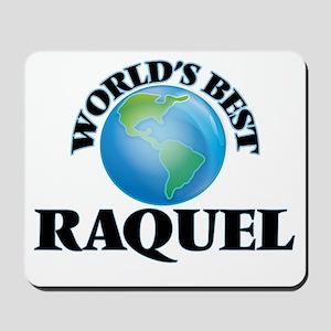 World's Best Raquel Mousepad
