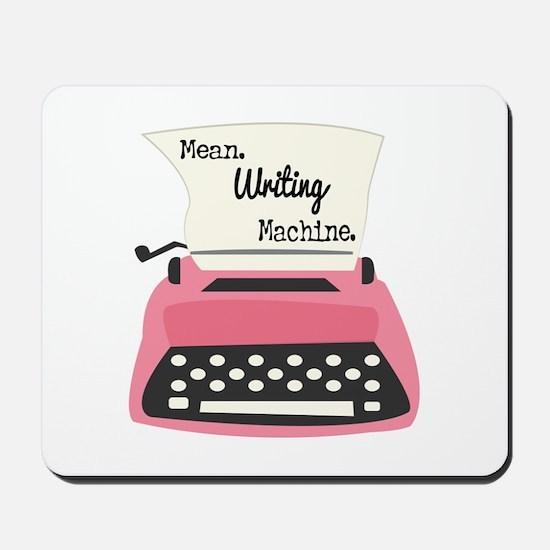 Mean Writing Machine Mousepad